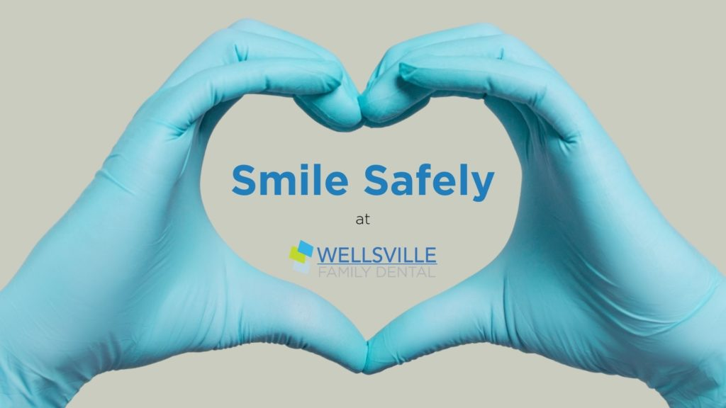 Smile Safely at Wellsville Family Dental